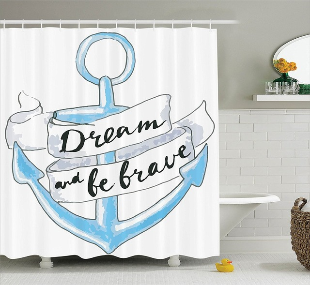 Shower Curtain Anchor With Ribbon And Lettering Quotes Dream Brave Printing Waterproof Mildewproof Polyester Fabric