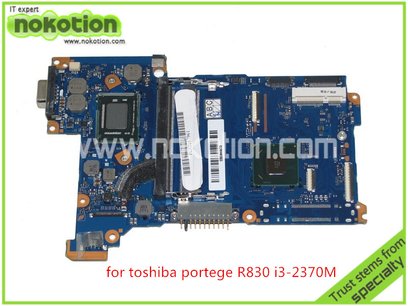 NOKOTION original mother board for toshiba R830 R835 FAL3SY3 HD4000 i3-2370M DDR3 Full tested