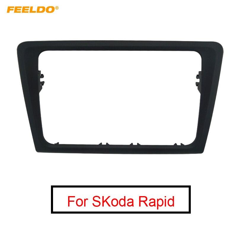 FEELDO 1pc okvir avtomobilskega radia Fascia okvir plošče armaturni pribor adapter za okvir SKoda Rapid 2013 ~ sedanjost # FD-5251