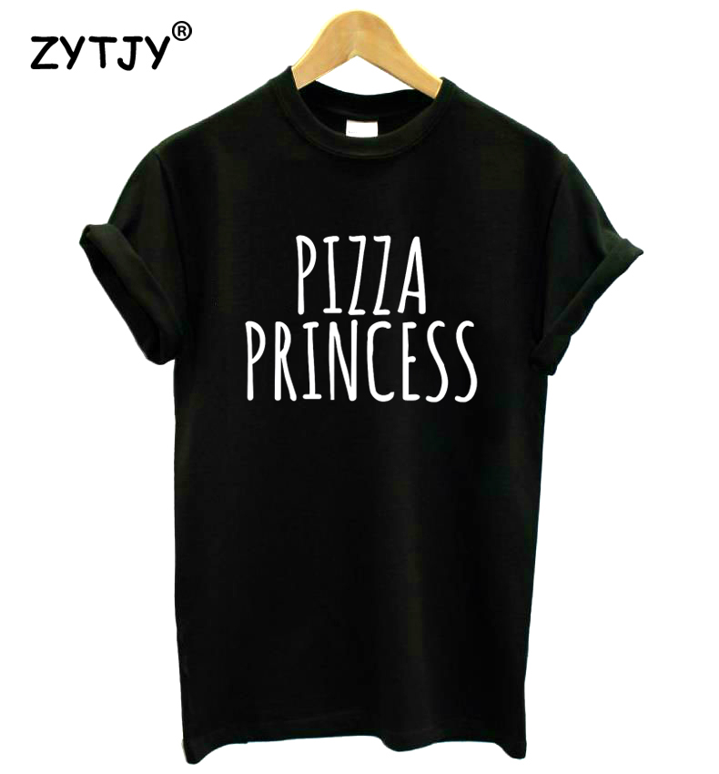Pizza Princess Print Women Tshirt Cotton Casual Funny t Shirt For Lady Girl Top Tee Hipster Tumblr Drop Ship HH-119
