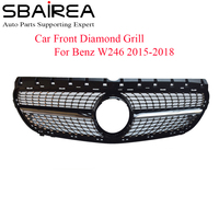 SBAIREA W246 Diamond Grill Car Front Grill For Benz B Class W246 Front Bumper Upper Racing Grill 2015 2018 B180 B200 B250 B220