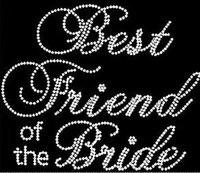 2pc lot Best Friend of the Bride Rhinestone hot fix rhinestone motif  designs iron on d091154f6433