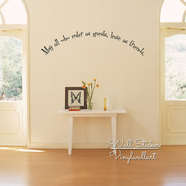 Family Quote Wall Sticker Enter As Guests Leave As Friends Quote