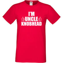 Im Uncle Knobhead T Shirt Funny Gift Present For Fun Birthday Christmas Top Tee 100% Cotton Humor Men Crewneck Shirts