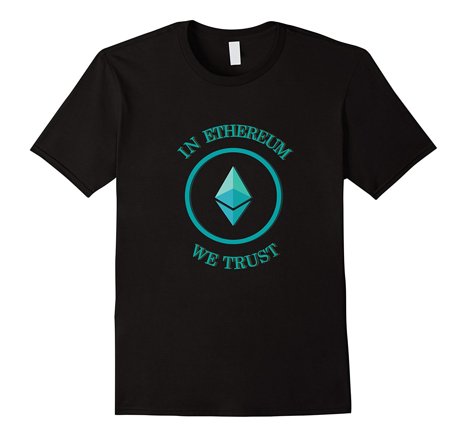 Ether Crypto currency tshirt - In Ethereum we Trust