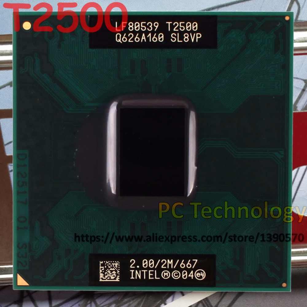 Originale T2500 Intel Core2 Duo CPU T2500 (2 m Cache, 2.0 ghz, 677 mhz FSB) processore del computer portatile per 945 chipset spedizione gratuita