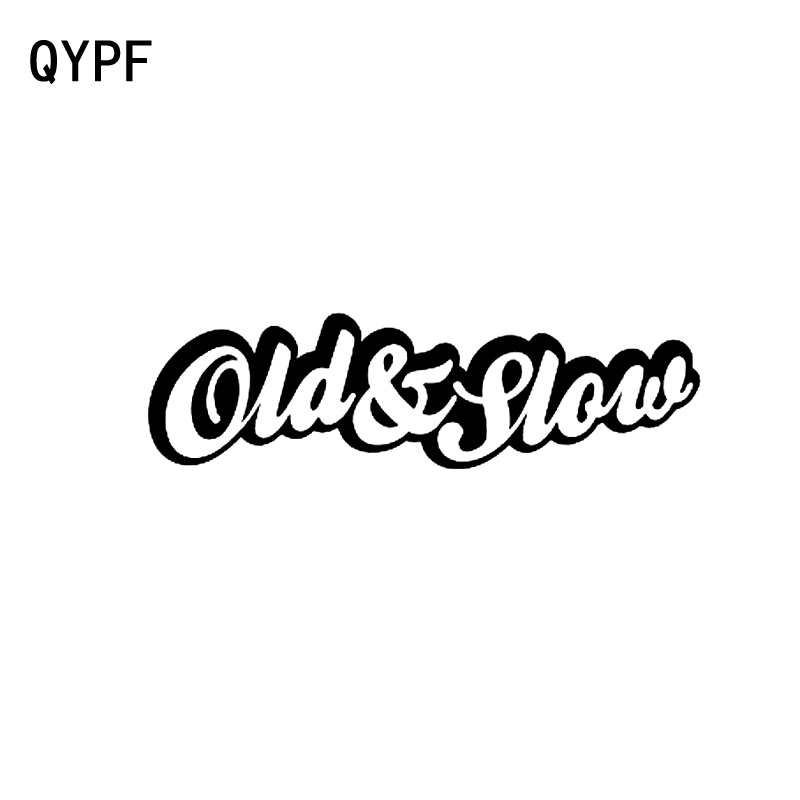 QYPF 15.9CM*4.5CM Fashion Car Styling Vinyl Old And Slow Car Sticker Decal Black Silver C15-3014