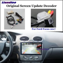 Liandlee For Ford Focus 2017 Original Screen Update System Car Rear Reverse Parking Camera Digital Decoder Reversing system