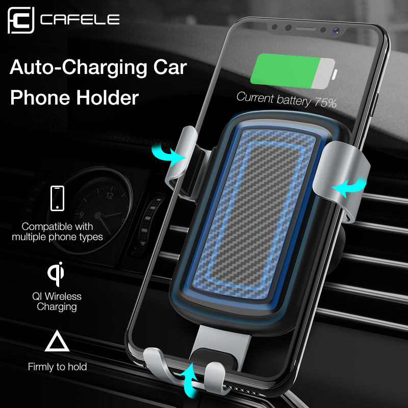 CAFELE Qi Wireless Charger Car Phone Holder GPS Phone Stand Gravity Air Vent Car Phone Charger for iPhone X 8 Samsung S9 S8 10w car vent qi wireless quick charger stand for iphone android phone