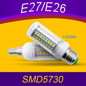 Новый Светодиодные лампы кукурузы Bombilla LED E27 Lampadine 24/36/48/56/69/72 светодиоды E14 220 В лампа 5730SMD 3 Вт 5 Вт 7 Вт 12 Вт 15 Вт 18 Вт 20 вт 25 Вт
