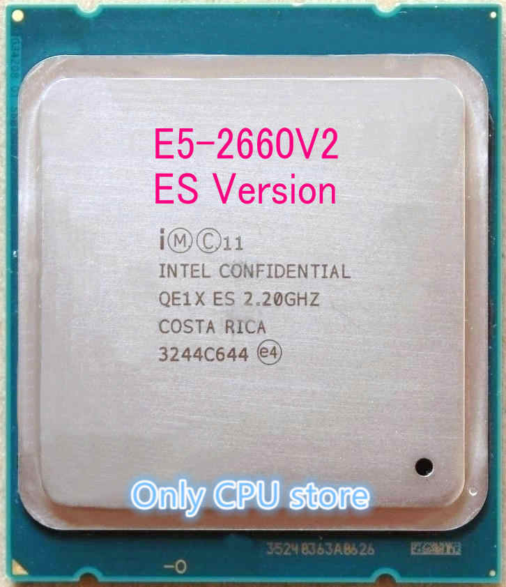 E5 2660 V2 Original Intel Xeon E5-2660V2 ES Version 6-Core 2.2GHz 15MB LGA2011 E5 2660V2 60W 22nm free shipping