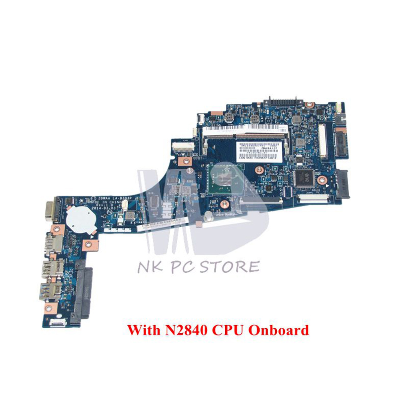 NOKOTION New ZBWAA LA-B303P K000891450 Laptop motherboard for Toshiba Satellite C55-B5202 C55 main board N2840 cpu DDR3 nokotion genuine h000064160 main board for toshiba satellite nb15 nb15t laptop motherboard n2810 cpu ddr3