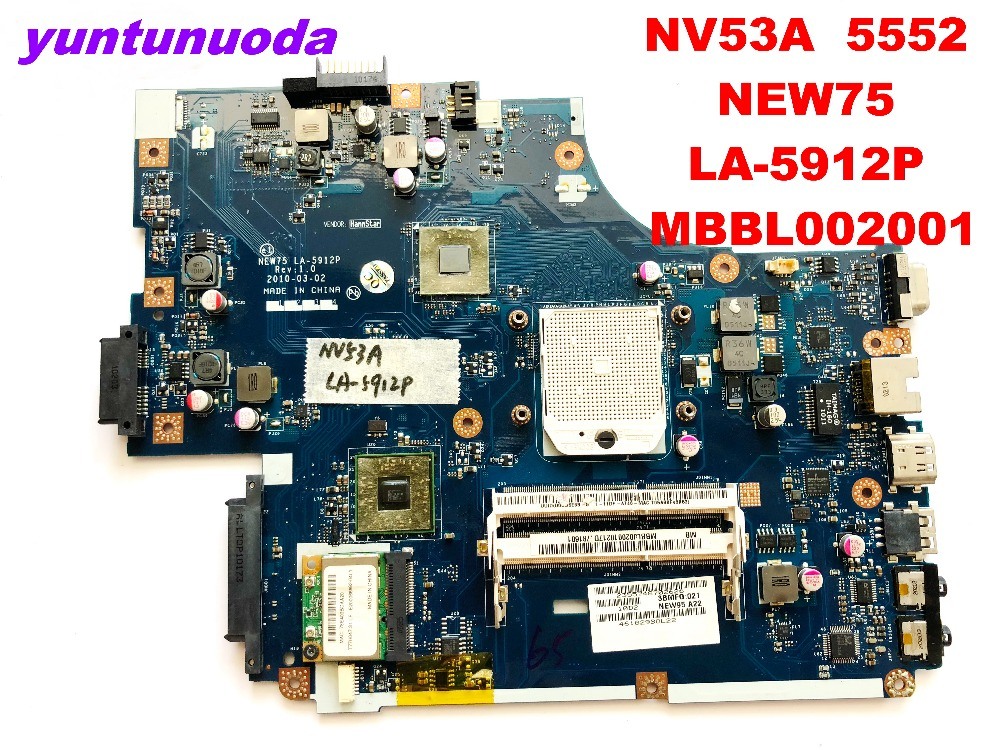 Original For ACER  NV53A  5552 Laptop Motherboard NEW75  LA-5912P  MBBL002001 Tested Good Free Shipping
