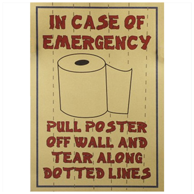 Toilet must have funny bathroom wc emergency supplies for Poster porte wc