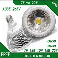 AC85 265V dimmable cob par30 par38 led lamp E27 7W 10W 12W 15W 18W 20WCOB led spotLight lamp warm white Neutral white Cool white