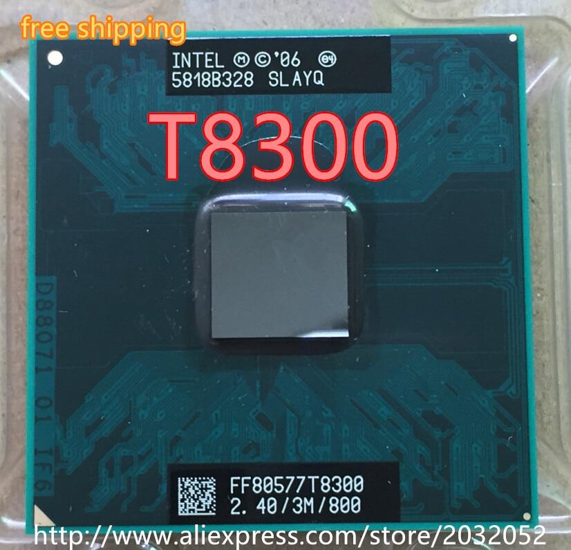 Intel core duo t8300 Процессор 3 м Кэш, 2.4 ГГц, 800 мГц ФСБ, двухъядерный процессор ноутбука для 965 чипсет T8300