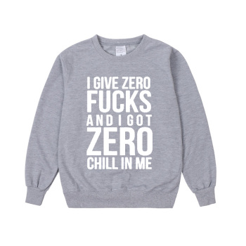 Pkorli Ariana Grande Sweatshirt I Give Zero Fucks And I Got Zero Chill In Me Women Sweatshirts Fashion Printing Hoodies Hoodie  1