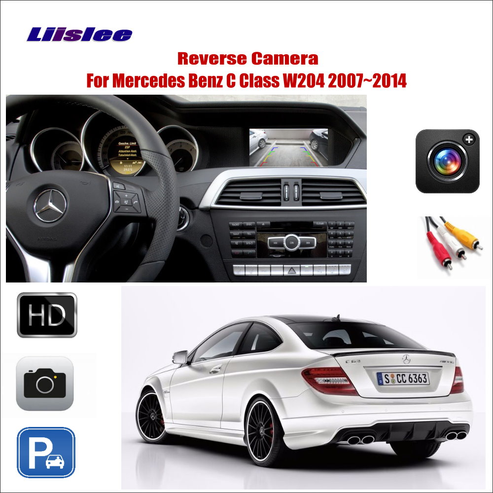 Liislee Car Reverse RearView Camera For Mercedes Benz C Class W204 2007~2014 / Connect The Original Factory Screen / RCA Adapter