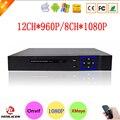 Hi3520d XMeye P2P 8CH 1080 P FUll HD Grabador De Vídeo Vigilancia 12CH 960 P Digital Onvif Cámara IP NVR envío Gratis