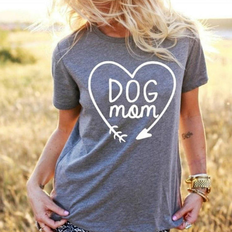 Dog Mom T Shirt for Animal Lovers T-Shirts Short Sleeve Lady Top Shirts Women Tops Tees 2018 Hot Summer