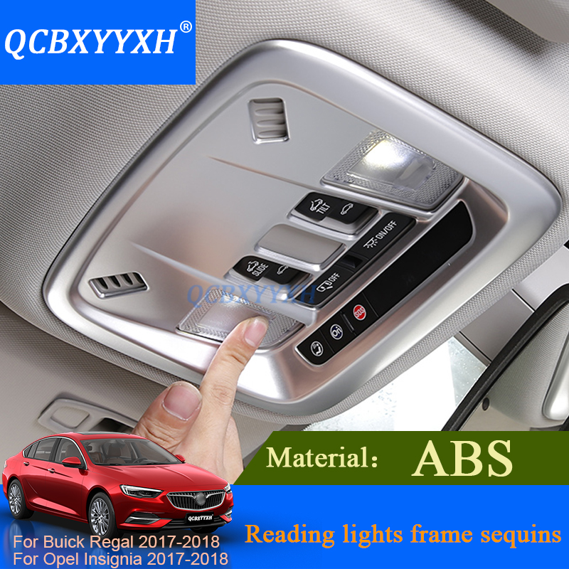 QCBXYYXH Car Styling Interior ABS Reading Light Frame Sequins Rear Reading Light Sequin For Buick Regal Opel Insignia 2017 2018