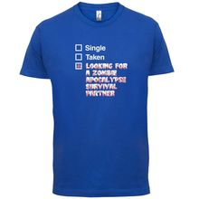 Single Taken Zombie Apocalypse - Mens T-Shirt Funny / Zombies 13 Colours Print T Shirt Short Sleeve Hot Tops Tshirt