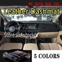 Dla Kia Carnival YP 2015 2016 2017 2018 2019 2020 skóra Dashmat pokrowce do stylizacji samochodu desce rozdzielczej mata deska rozdzielcza dywan akcesoria na