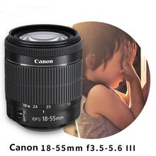 Canon 18-55 объектив Canon EF-S 18-55 мм f/3,5-5,6 III линзы для 1100D 1200D 1300D 550D 600D 700D 750D 760D 70D 60D Rebel T3i T5i T6(China)