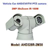 Nuevo 2MP HD Cmos Sensor TVI CVI AHD vehículo móvil fijo punto montado PTZ Cámara 30x Zoom
