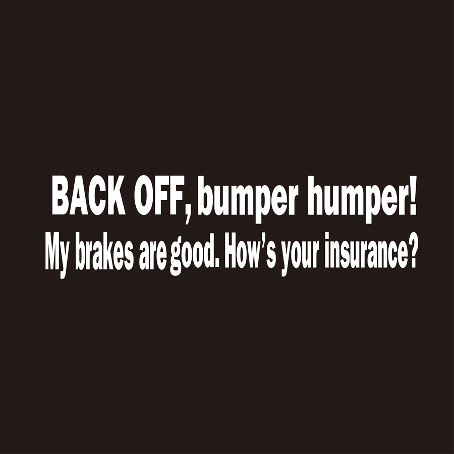 Image 3 - BACK OFF BUMPER HUMPER Tailgate Funny Car Truck Window Vinyl Decal Sticker-in Car Stickers from Automobiles & Motorcycles