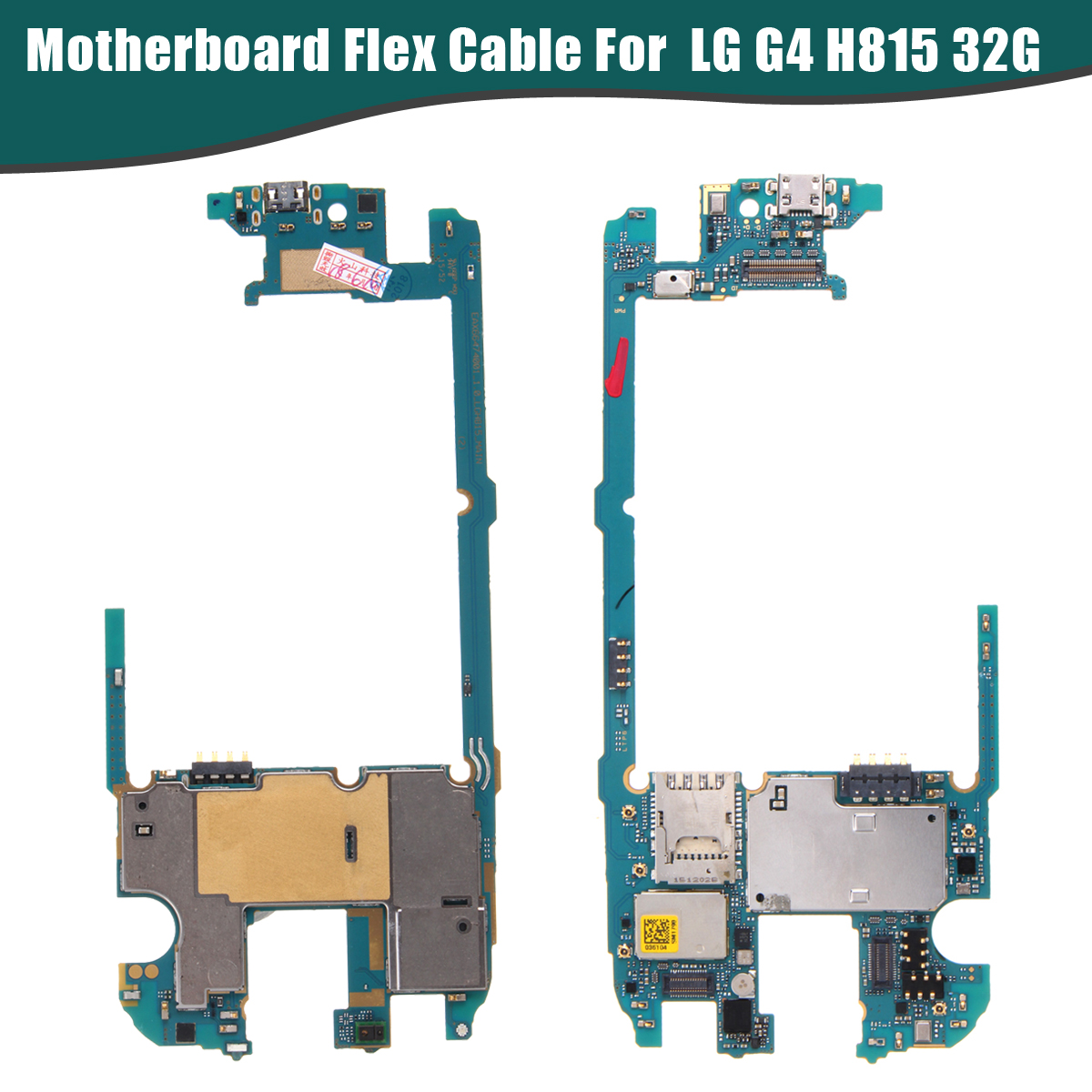 LEORY US Version Original 100% Main Motherboard Flex Cable Replacemen for LG G4 H815 32G Unlock Original Mainboard with Chips