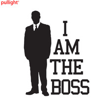 I AM THE BOSS Car Styling Decorative Decals Personalized Motorcycle Stickers Accessories