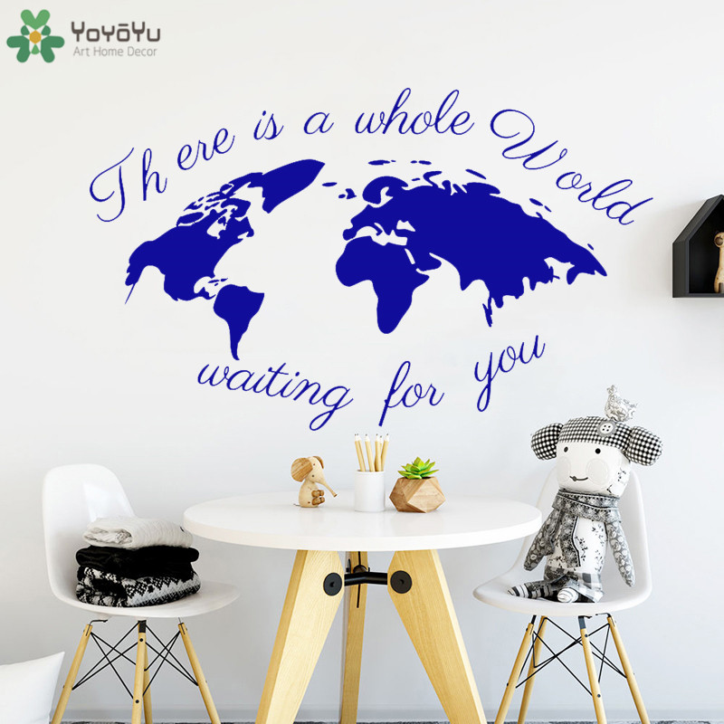 Creative World Map Wall Decal Quotes There\'s The Whole World Waiting ...