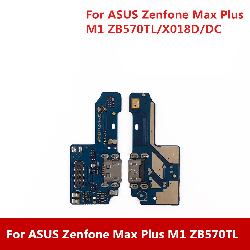 New USB Charging Dock Port + Microphone For ASUS Zenfone Max Plus M1/ZB570TL/X018D/DC General Charging Modul Data Interface