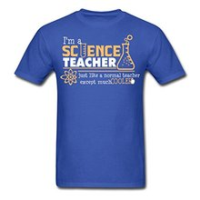 2017 casual popular Science Teacher Funny Quote Men's T-Shirt 100% cotton male tops tee hot sell fashion O-Neck T Shirt