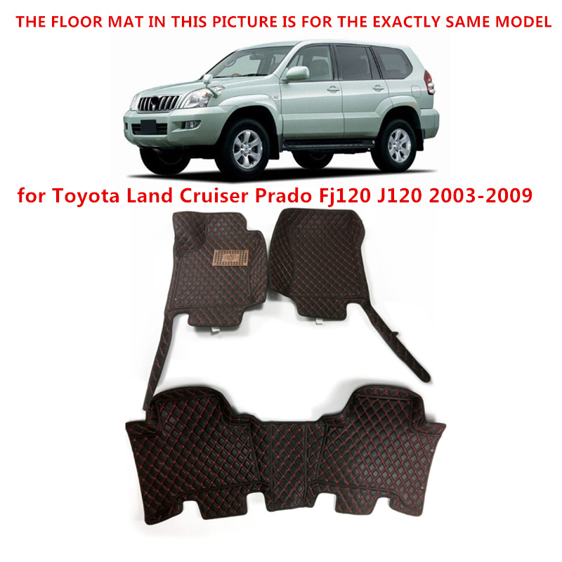 Fit for Toyota Land Cruiser Prado Fj120 J120 2003-2009 Car-Styling ! Interior Accessories Car Mat Floor Mats Foot Pad 1set custom car floor mats for toyota land cruiser prado 150 fit most cars leather carpet mats protect interior four seasons car mats