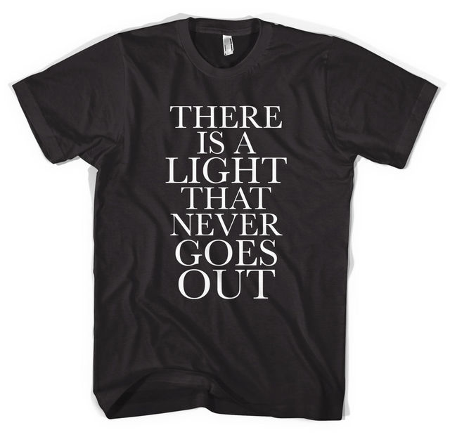 22b41293 The Smiths Morrissey There Is A Light Unisex T shirt All Sizes Colours New T  Shirts
