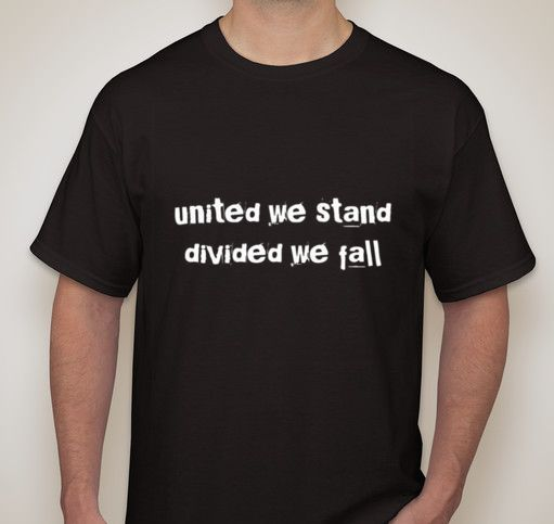 United We Stand Divided We Fall Apart Fight Together Small-2XL Available T Shirt Fashion Short Sleeves Cotton T-Shirt Fashion