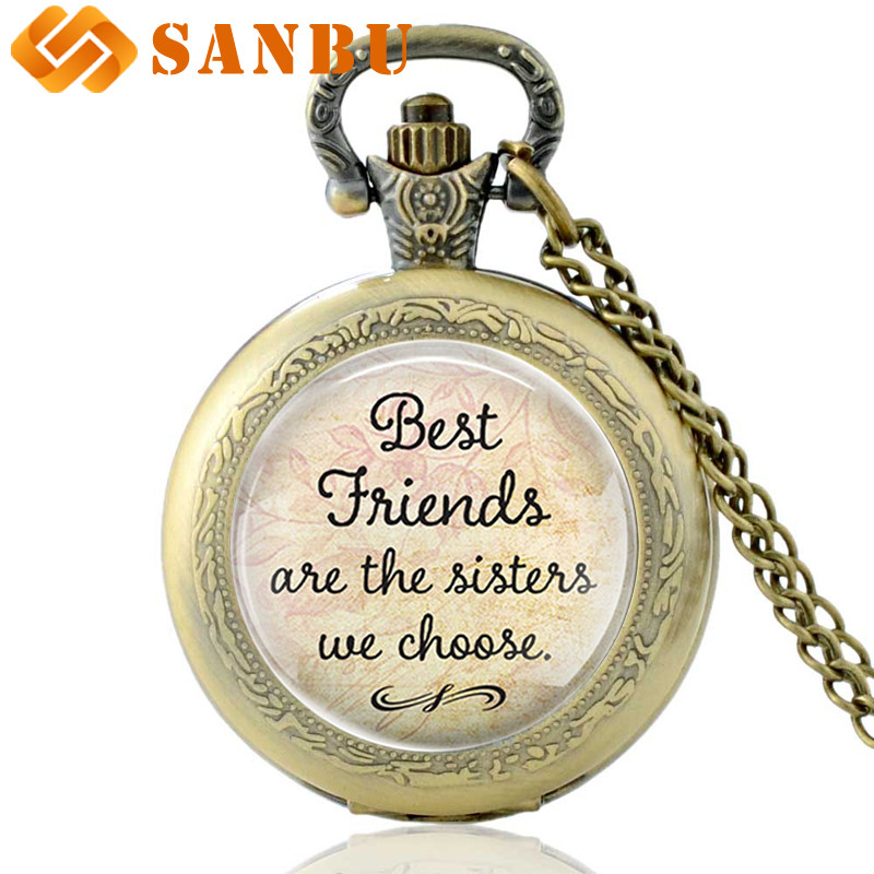 Gift for Best Friends ''Best Friends Are The Sisters We Choose '' Friendship Quote Pendant Handmade Glass Dome Pocket Watch image