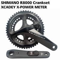 2018 новые SHIMANO ULTEGRA R8000 питания шатуны xcadey X POWER метр Crank 170 мм 172,5 мм шатуны 52 36 т 50 34 Т 53 39 т