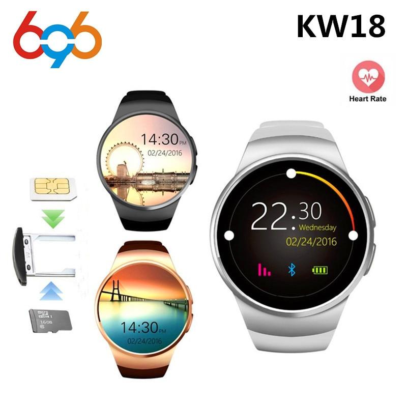 696 D'origine KW18 Pleine Ronde IPS Fréquence Cardiaque Montre Smart Watch MTK2502 BT4.0 Smartwatch pour ios et Android Samsung Intelligent Montre