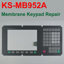 KS-MB952A BKO-NC4122 Membrane Keypad for M3 CNC system New 180 days warranty, FAST SHIPPING,New & Have in stock