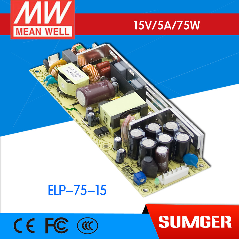 1MEAN WELL original ELP-75-15 15V 3.15A meanwell ELP-75 15V 75.6W Single Output Switchina Power Supply PCB only