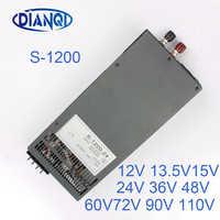 1200W 12V 72V 90V 110V adjustable Switching power supply for LED Strip light AC to DC suply S-1200 DIANQI 13.5V 15V 24V