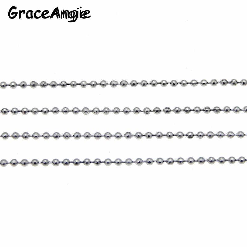 1 m-10 m/paczka szerokość 1.5mm metalowe ze stali nierdzewnej Ball koraliki łańcuchy luzem bransoletka naszyjnik ocena biżuteria Making okrągła kula koraliki