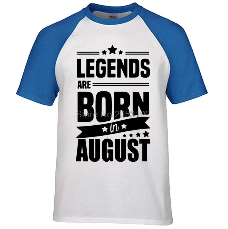 414b3612 New Casual Men Fashion Cotton T Shirt Tops Legends Are Born In August t  shirt Funny Birthday Gift Printed Raglan Sleeve Tees-in T-Shirts from Men's  Clothing ...