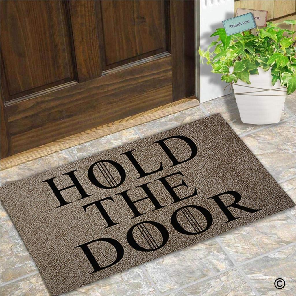 Entrance Doormat Funny and Creative Doormat Hold The Door Door Mat for Indoor Outdoor Use Top