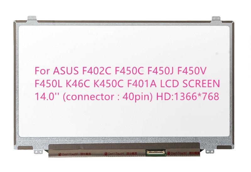 For ASUS F402C F450C F450J F450V F450L K46C K450C F401A LCD SCREEN 14.0'' (connector : 40 pin) HD:1366*768 игровой набор peppa pig пеппа и джордж
