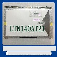 Бесплатная доставка LTN140AT21-801 LTN140AT21-802 LTN140AT21-803 LTN140AT21-804 LTN140AT21-806 LTN140AT21-C01 LTN140AT21 ЖК-дисплей LED осыпи