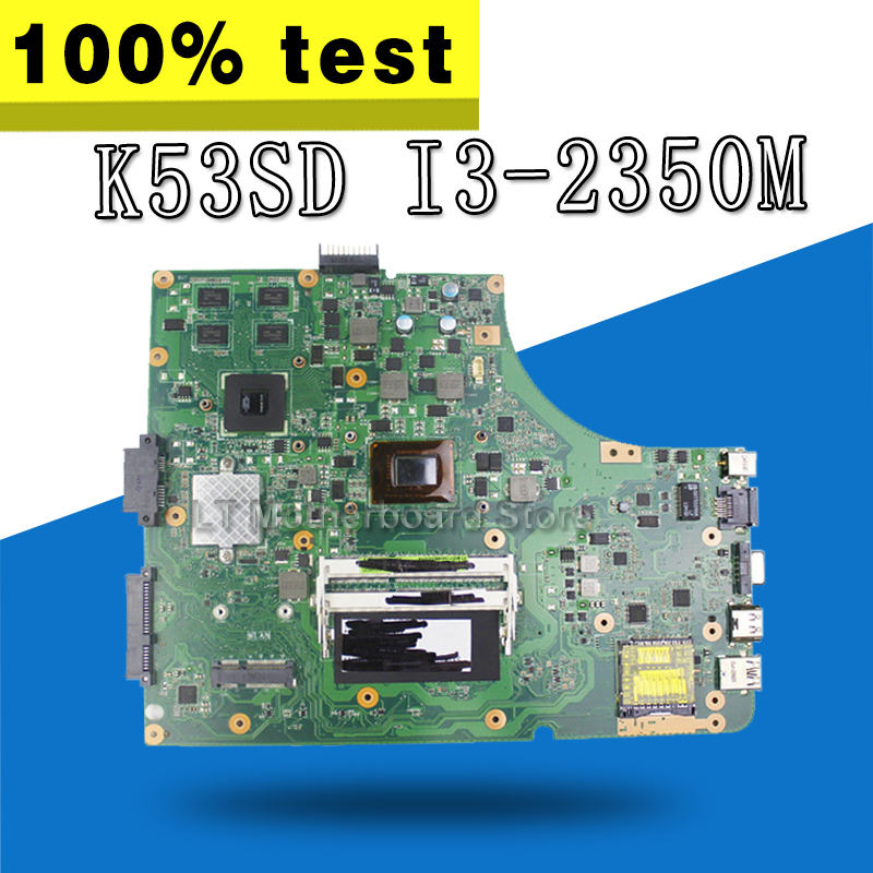 K53SD Motherboard i3 CPU USB3.0 REV:6.0 For ASUS A53E K53E X53E P53E K53SD Laptop motherboard K53SD Mainboard K53SD Motherboard k53sd rev 2 3 k53e motherboard for asus laptop 100